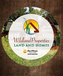 Portrait of Wildland Properties- Land and Homes
