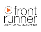 Our Multi-Media Your Front Runner selling advantage